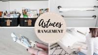 8 Astuces rangement - Pratiques & utiles